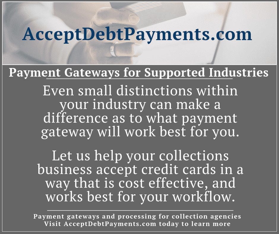 Payment Gateways & Supported Industries - Industry nuances make a difference