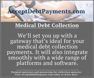 medical debt collection - get a gateway that's ideal and integrates smoothly