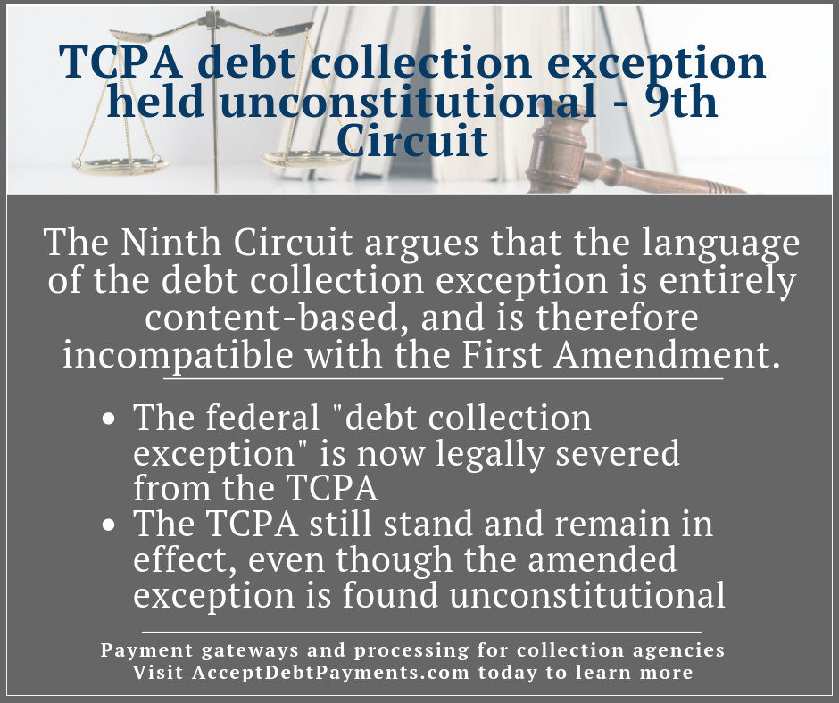 AcceptDebtPayments - TCPA debt collection exception held unconstitutional, 9th Circuit